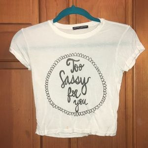 Too Sassy for You white crop top